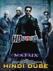 The Matrix 1 1999 in HD Hindi Dubbed Full Movie