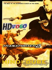 The Transporters 2 2005 in HD Hindi Dubbed Full Movie