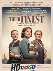 Their Finest 2016 in HD English Full Movie