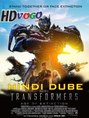 Transformers 4 Age of Extinction 2014 in HD Hindi Dubbed Full Movie