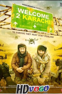 Welcome 2 Karachi 2015 in HD Hindi Full Movie