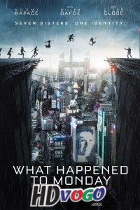 What Happened to Monday 2017 in HD English Full Movie