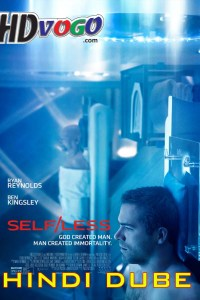 Selfless 2015 in HD Hindi Dubbed Full Movie
