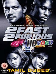 2 Fast 2 Furious 2003 in HD Tamil Dubbed Full Movie Watch Online Free