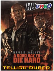 A Good Day To Die Hard 2013 in HD Telugui Dubbed Full Movie Watch Online Free