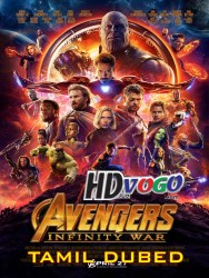 Avengers Infinity War 2018 in HD Tamil Dubbed Full Movie Watch Online