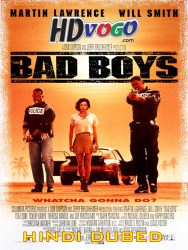 Bad Boys 1995 in HD Hindi Dubbed Full MOvie Watch Online