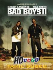 Bad Boys 2 2003 in HD Tamil Dubbed Full Movie