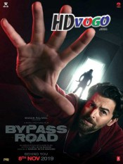 Bypass Road 2019 in HD Hindi Full Movies
