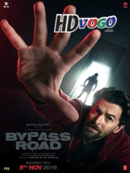 Bypass Road 2019 HD Hindi Full Movie Watch Online Free