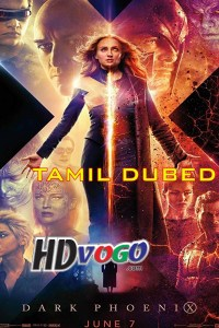 X Men Dark Phoenix 2019 in HD Tamil Dubbed Full Movie