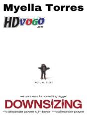 Downsizing 2017 in HD English Full Movie