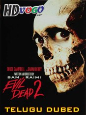 Evil Dead 2 1987 in HD Telugu Dubbed Full Movie