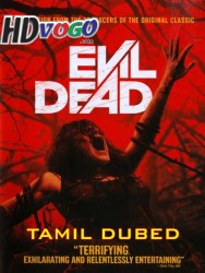 Evil Dead 4 2013 in HD Tamil Dubbed Full Movie Watch Online Free