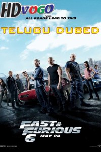 Fast and Furious 6 2013 in HD Telugu Dubbed Full Movie