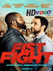 Fist Fight 2017 in HD English Full Movie