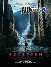 Geostorm 2017 in HD English Full Movie