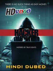 Hacker 2016 in HD Hindi Dubbed Full Movie Watch ONline