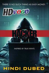 Hacker 2016 in HD Hindi Dubbed Full Movie