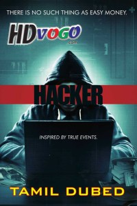 Hacker 2016 in HD Tamil Dubbed Full Movie