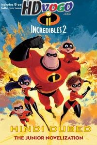Incredibles 2 2018 in HD Hindi Dubbed Full Movie
