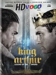 King Arthur Legend of the Sword 2017 in HD English Full Movie Watch Online Free