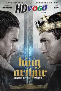 King Arthur Legend of the Sword 2017 in HD English Full Movie