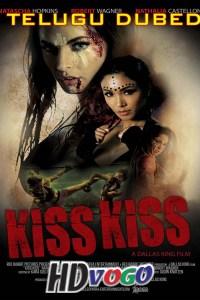 Kiss Kiss 2019 in HD Telugu Dubbed Full Movie