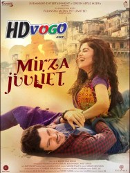 Mirza Juuliet 2017 in HD Hindi full movie watch online free