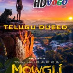 Mowgli 2018 Legend of the Jungle in HD Telugu Dubbed Full Movie