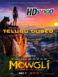 Mowgli 2018 in HD Telugu Dubbed Full Movie Watch Online Free