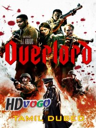Overlord 2018 in Tamil Dubbed Watch full movie online free hd