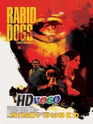 Rabid Dogs 2015 in HD Hindi Dubbed Full Movie Watch Online