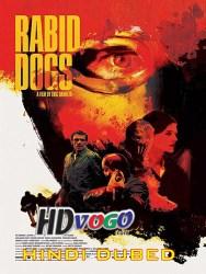 Rabid Dogs 2015 in HD Hindi Dubbed Full Movie Watch Online