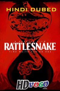 Rattlesnake 2019 in HD Hindi Dubbed Full Movie