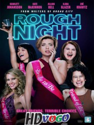 Rough Night 2017 in HD English Full Movie Watch Online free