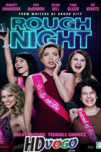 Rough Night 2017 in HD English Full Movie