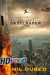 Skyscraper 2018 in Tamil Dubbed Full Movie