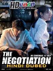 The Negotiation 2018 in HD Hindi Dubbed Full Movie