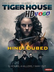 Tiger House 2015 in HD Hindi Dubbed Full Movie Watch Online Free