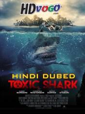 Toxic Shark 2017 in HD Hindi Dubbed Full Movie