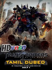 Transformers Dark Of The Moon 2011 in HD Tamil Dubbed Full Movie