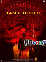 Tumbbad 2018 in HD Tamil Dubbed Full movie Watch Online Free