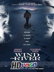 Wind River 2017 in HD English Full Movie