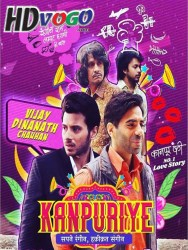 kanpuriye 2019 in hd hindi full movie free download watch online