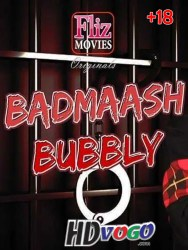 Badmaash Bubbly 2019 in HD Hindi Dubbed Full Movie