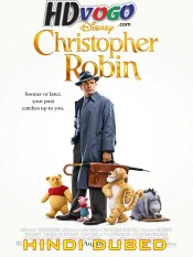 Christopher Robin 2018 in HD Hindi Dubbed Full Movie