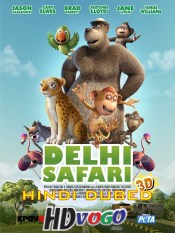 Delhi Safari 2012 in HD Hindi Dubbed Full Movie