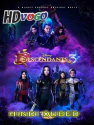 Descendants 3 2019 in HD Hindi Dubbed FUll MOvie