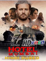 Hotel Mumbai 2018 in HD Hindi Dubbed Full Movie